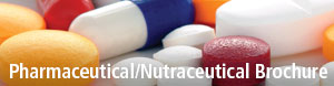 Click to download Pharmaceutical-Nutraceutical Brochure
